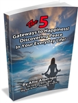 The 5 Gateways to Happiness!