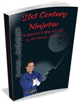 "Shihan Allie's ""21st Century Ninjutsu - ""A Warrior's Way of Life"""
