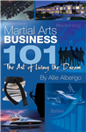 Martial Arts Business 101 Hooyah - Living The Dream